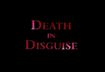 Death-in-disguise
