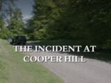 The Incident at Cooper Hill