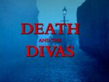 Death and the Divas