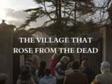 The Village That Rose from the Dead