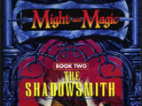 Might and Magic: The Shadowsmith
