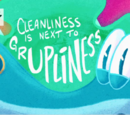 Cleanliness Is Next to Grupliness