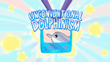 Unconventional Dolphinism-TC
