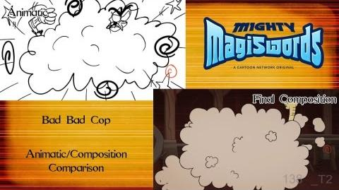 Behind the Magiswords Bad Bad Cop