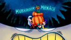 Mushroommenace