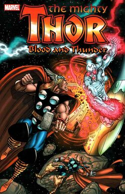 Thor Blood and Thunder TPB Vol 1 1