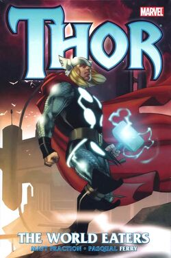 Thor The World Eaters HC Vol 1 1