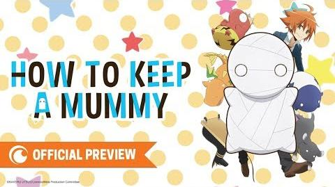 How to Keep a Mummy - Official Preview