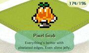 Pixel grub