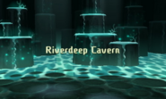 Riverdeep Cavern