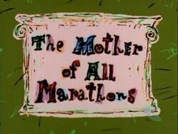 The Mother of All Marathons