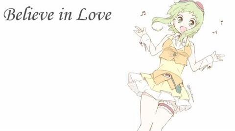 【Gumi English】Believe in love