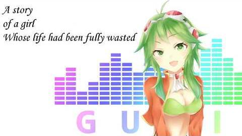 【Gumi English】My last words