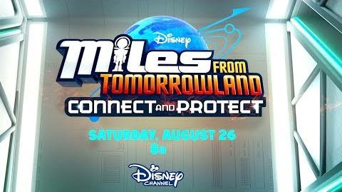 Connect and Protect Trailer Miles From Tomorrowland Disney Junior