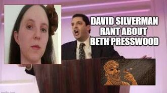 David Silverman Rant About Beth Presswood (Audio Only)