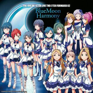 THE IDOLM@STER LIVE THE@TER FORWARD 02 BlueMoon HarmonyFan Feed