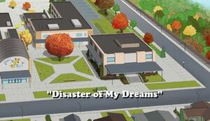 Disaster of My Dreams title card
