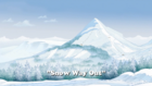 Snow Way Out1