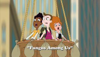 Fungus Among Us title card