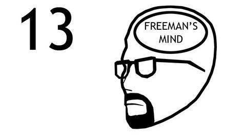 Freeman's Mind Episode 13
