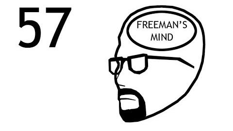 Freeman's Mind Episode 57