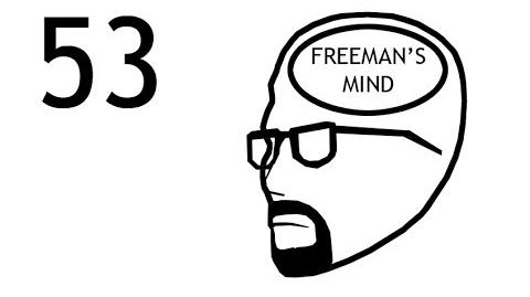 Freeman's Mind Episode 53