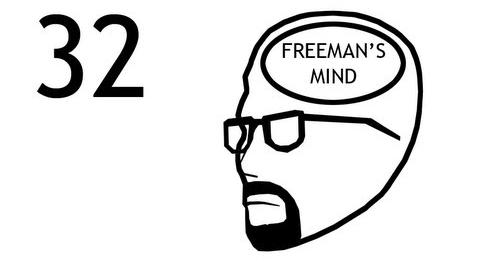 Freeman's Mind Episode 32