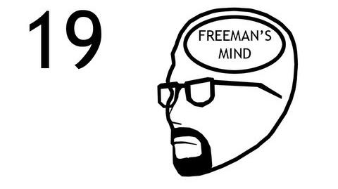 Freeman's Mind Episode 19