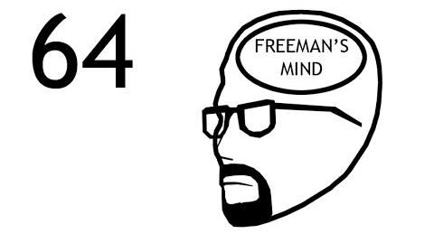 Freeman's Mind Episode 64