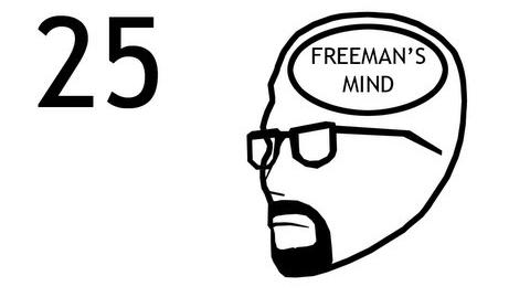 Freeman's Mind Episode 25