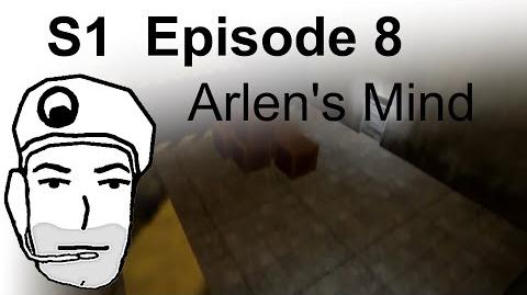 Arlen's Mind (S1) Episode 8