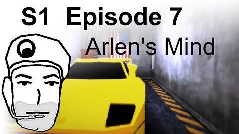 Arlen's Mind (S1) Episode 7