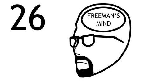 Freeman's Mind Episode 26