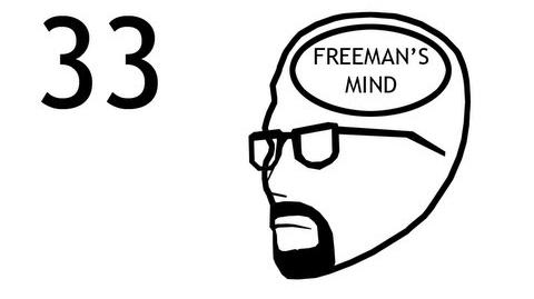 Freeman's Mind Episode 33