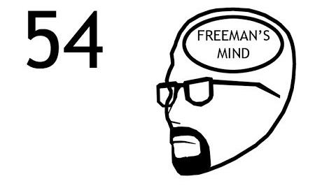 Freeman's Mind Episode 54