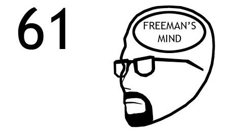 Freeman's Mind Episode 61