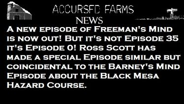 Accursed Farms News Slot Freeman's Mind Episode 0