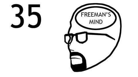 Freeman's Mind Episode 35