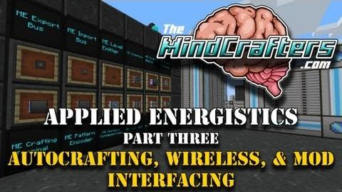 Tekkit Lite - Tutorial - Applied Energistics - Part 3 - Autocrafting, Wireless, and Mod Interfacing