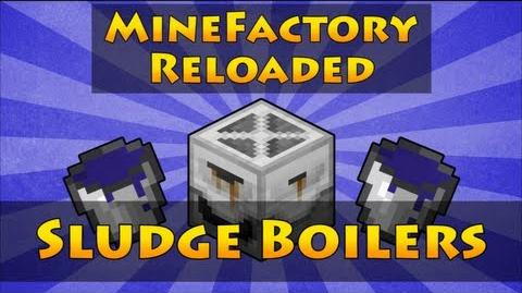MineFactory Reloaded - Sludge Boilers-0