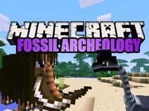 Fossils and Archeology Mod