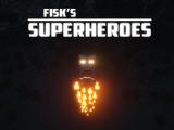 Fisk's Superheroes