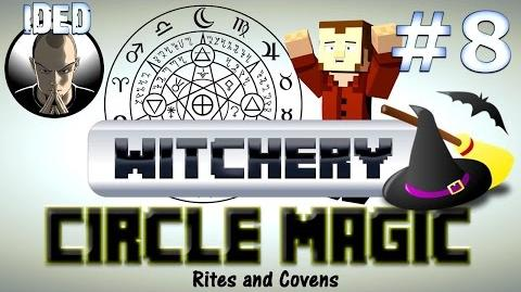 Video - Witchery Mod Tutorial - Circle Magic Rites and