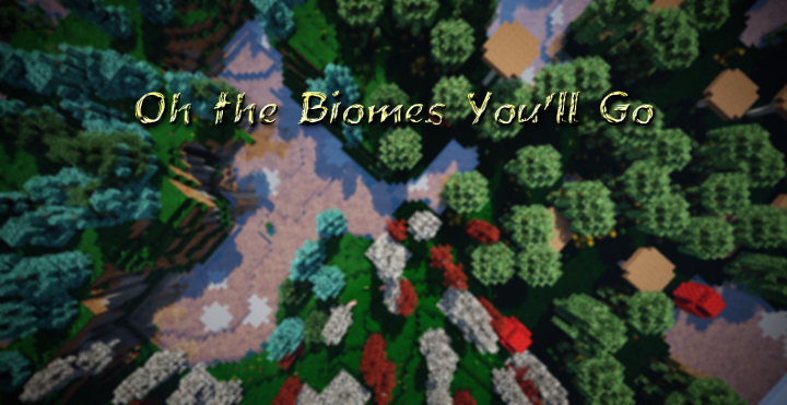 Oh the Biomes You'll Go | Minecraft Mods Wiki | FANDOM