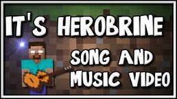 Herobrinesong