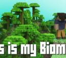 This is my Biome