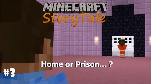 (MMD) Minecraft StoryTale PART 3 - Home or Prison... ?