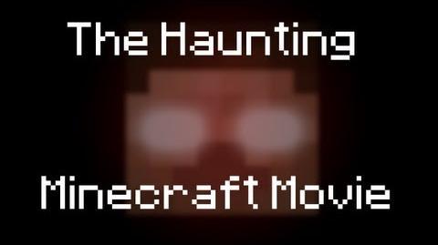 The Haunting Minecraft Movie-0