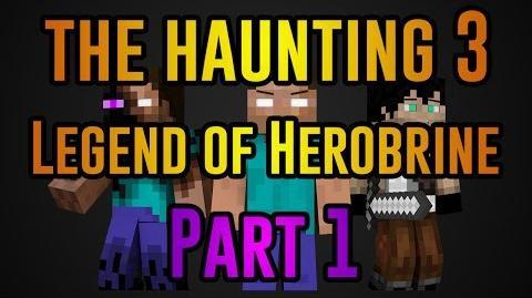 The Haunting 3 Legend of Herobrine - Minecraft Movie (Part One)