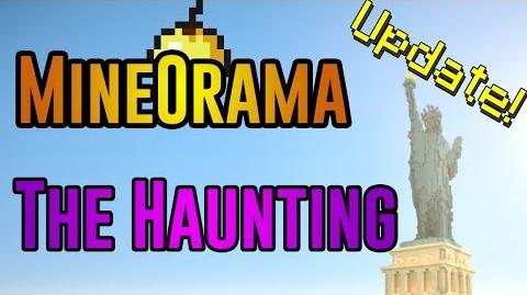 MINEORAMA, THE HAUNTING, UPDATES - Update -1